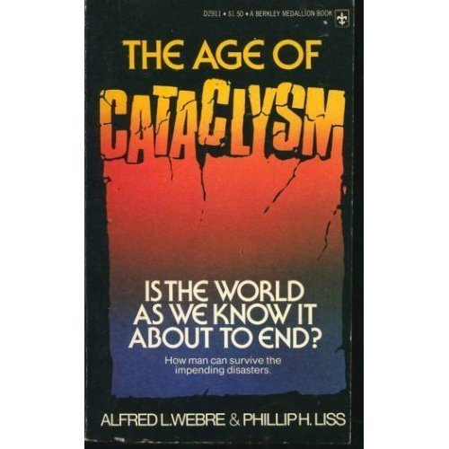 THE AGE OF CATACLYSM